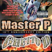 Ghetto D 10th Anniversary — Master p
