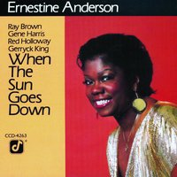 When The Sun Goes Down — Ernestine Anderson