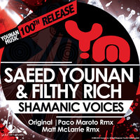Shamanic Voices — Saeed Younan, Filthy Rich