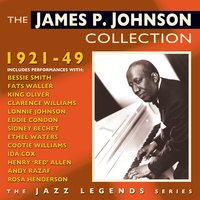 The James P. Johnson Collection 1921-49 — James P. Johnson