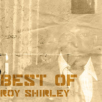 Best Of Roy Shirley — Roy Shirley