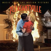 Pleasantville -Music From The Motion Picture — саундтрек