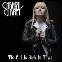 The Girl Is Back in Town — Chantal Claret