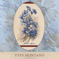 Noble Blue — Yves Montand