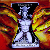 The Devil's Music — Blkvampires