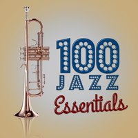 100 Jazz Essentials — сборник