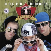 Rap Stars — Roger Brothers
