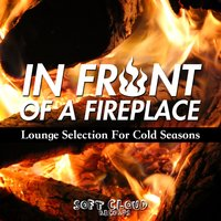 In Front of a Fireplace - Lounge Selection for Cold Seasons — сборник