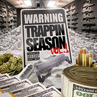 Warning: Trappin Season Vol. 1 — сборник