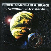 Symphonic Space Dream — Didier Marouani & Space