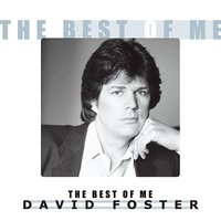 The Best of Me — David Foster