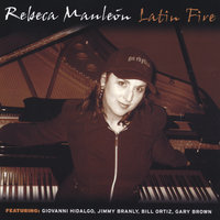 Latin Fire — Rebeca Mauleon