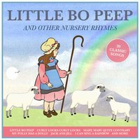 Little Bo Peep and Other Nursery Rhymes for Girls — Wendy, Peter, The Tick-Tock Boys|Wendy|Peter, The Tick-Tock Boys