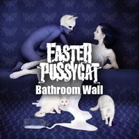 Bathroom Wall — Faster Pussycat