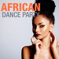 African Dance Party — сборник