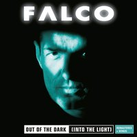 Out of the Dark (Into the Light) — Falco