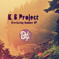 Everlasting Summer EP (feat. VRay) — K.S. Project