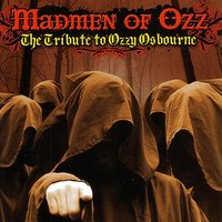 Madmen of Ozz: The Tribute to Ozzy Osbourne — сборник