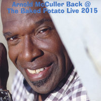 Back @ the Baked Potato Live 2015 — Arnold McCuller