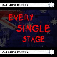 Every Single Stage — Caesar's Column