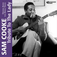 Tribute to a Lady — Sam Cooke, Bumps Blackwell and His Orchestra, Джордж Гершвин