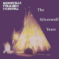 The Silverwolf Years — Kerrville Folk Festival
