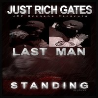 Last Man Standing — Just Rich Gates