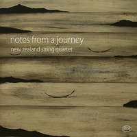 Notes from a Journey — New Zealand String Quartet