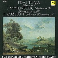 Tuma / Myslivecek / Kozeluh:  Czech Music of the Early Classical Period — Suk Chamber Orchestra, Josef Vlach, Josef Mysliveček, Leopold Antonín Koželuh, Frantisek Ignac Antonin Tuma, Jiri Rajnis