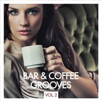 Bar & Coffee Grooves, Vol. 2 — сборник