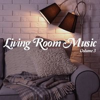 Living Room Music, Vol. 3 — сборник