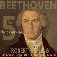 Beethoven: Piano Concerto No. 5 in E-Flat, Op. 73 — Oslo Philharmonic Orchestra, Odd Gruner-Hegge, Robert Riefling, Людвиг ван Бетховен