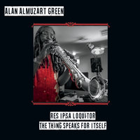 Res Ipsa Loquitor: The Thing Speaks for Itself — Alan Almuzart Green