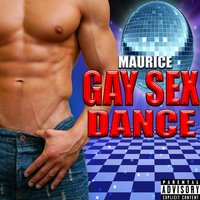 Gay Sex Dance — Maurice