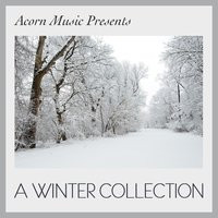 Acorn Music Presents - A Winter Collection — сборник