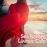 Sea Breeze Lounge Cafe — сборник
