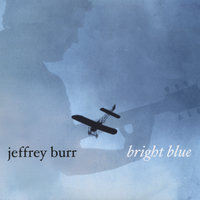 Bright Blue — Jeffrey Burr