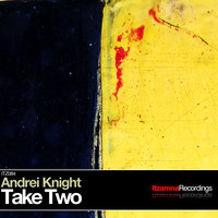 Take Two — Andrei Knight