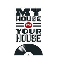My House Is Your House — сборник