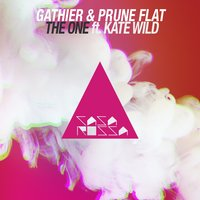 The One — Gathier, Prune Flat feat. Kate Wild