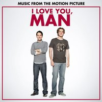 I Love You, Man (Music from the Motion Picture) — сборник
