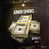 About the Money — Junior Sparks