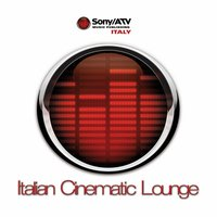 Italian Cinematic Lounge — Melodia Masters