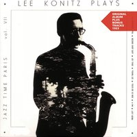 Lee Konitz Plays — Lee Konitz, Gerry Mulligan Quartet