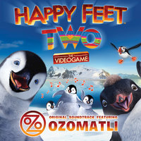 Happy Feet Two — Ozomatli