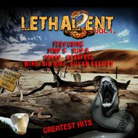 Lethal Ent. Greatest Hits Vol.1 — Big Mike, Mecca, Lifestyle, Fratt House, 713 Seville, Six-Duce