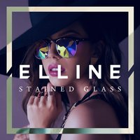 Stained Glass — Elline