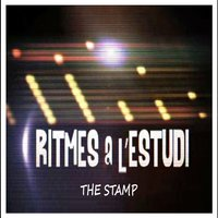 Ritmes a l'Estudi: The Stamp — The Stamp