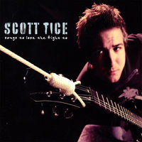 Songs To Lose The Fight To — Scott Tice