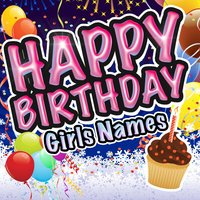 Happy Birthday - Girls Names — Party Music Central